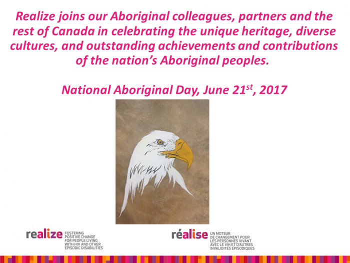 Realize joins our Aboriginal colleagues, partners and the rest of Canada in celebrating the unique heritage, diverse cultures, and outstanding achievements and contributions of the nation's Aboriginal peoples.